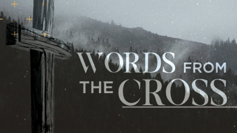 Words from the Cross